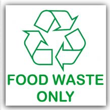 1 x Food Waste Only-Recycling Bin Adhesive Sticker-Recycle Logo Sign-Environment Label